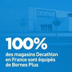 100% des magasins Decathlon en France sont équipés de Bornes Plus