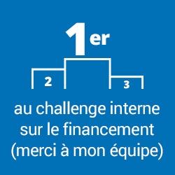 1er au challenge interne sur le financement (merci à mon équipe)